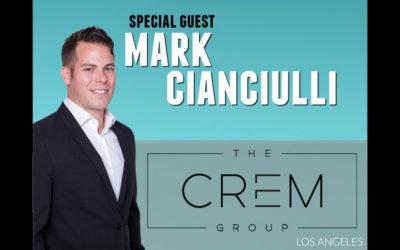 Inside Real Estate – Episode 48 – Mark Cianciulli – Crem – Los Angeles