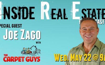 Inside Real Estate – Episode 53 – Joe Zago, The Carpet Guys