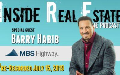 Inside Real Estate – Episode 62 – Barry Habib, MBS Highway