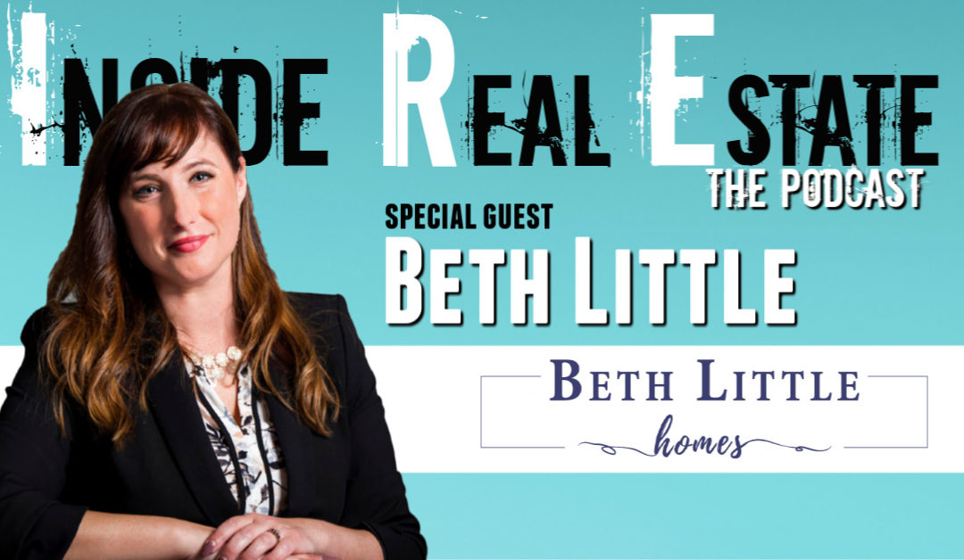 Inside Real Estate – Episode 89 – Beth Little, Beth Little Homes