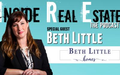 Inside Real Estate – Episode 89 – Beth Little, Beth Little Homes