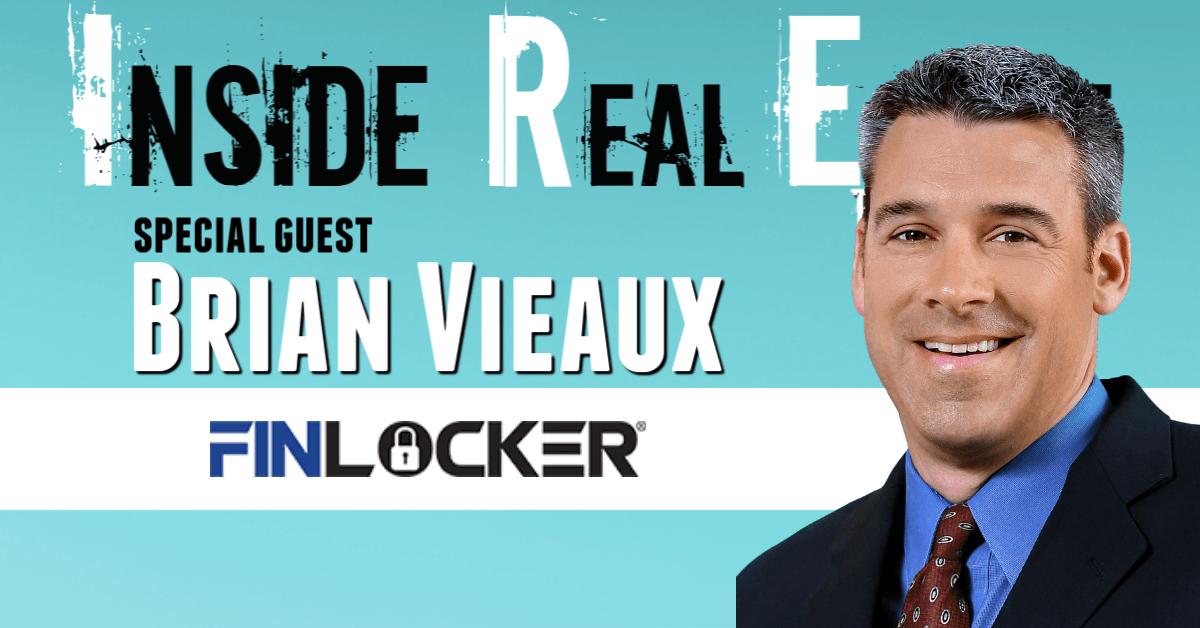 Inside Real Estate – Episode 94 – Brian Vieaux, FinLocker