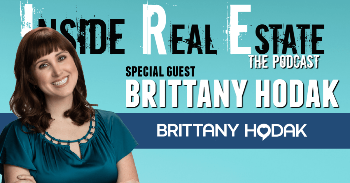 Inside Real Estate – Episode 93 – Brittany Hodak