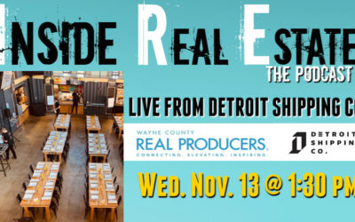 Inside Real Estate – Episode 78 – Live from Real Producers of Wayne County Event