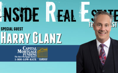 Inside Real Estate – Episode 88 – Harry Glanz, Capital Mortgage Funding