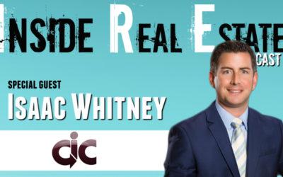 Inside Real Estate – Episode 81 – Isaac Whitney, Community Insurance Center
