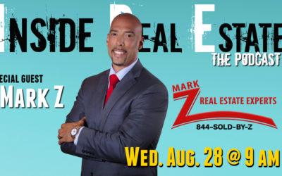 Inside Real Estate – Episode 67 – Mark Z, Mark Z Real Estate Experts (eXp Realty)