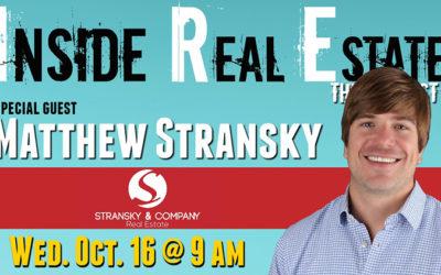 Inside Real Estate – Episode 74 – Matthew Stransky, Stransky & Company