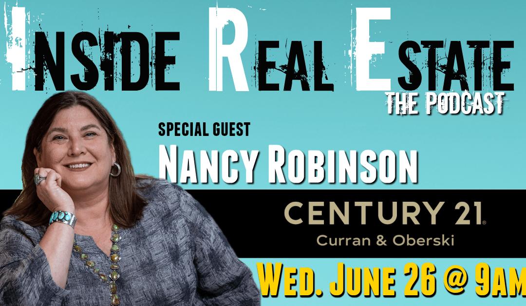 Inside Real Estate – Episode 58 – Nancy Robinson, Century 21