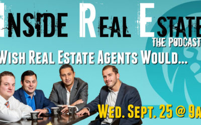 Inside Real Estate – Episode 71 – What Loan Officers Wish Agents Would & Wouldn't Do