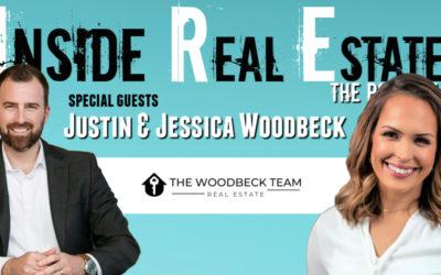 Inside Real Estate – Episode 86 – Justin and Jessica Woodbeck, The Woodbeck Team