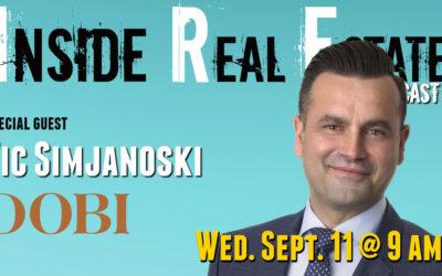Inside Real Estate – Episode 69 – Vic Simjanoski, DOBI