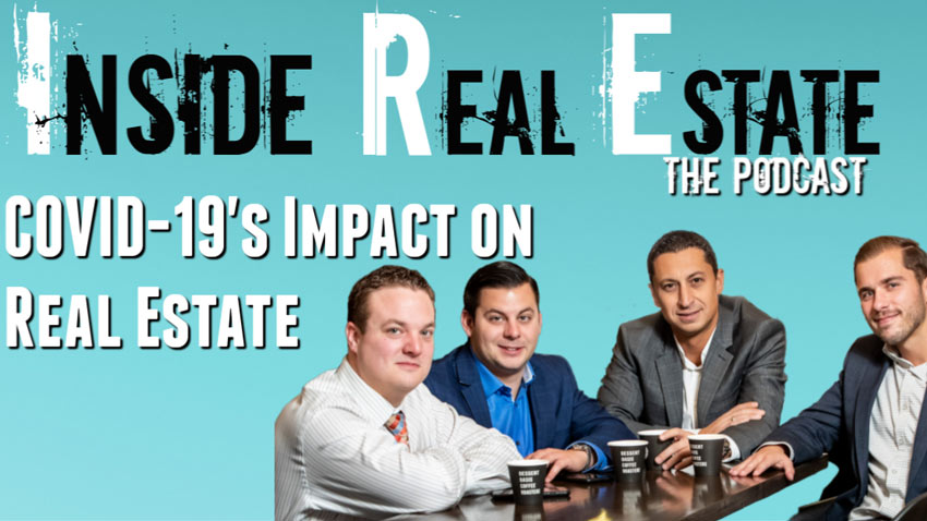 Inside Real Estate – Episode 95 – Omega Lending Group, COVID-19 and the Real Estate Market