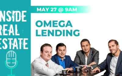 Inside Real Estate – Episode 105 – Omega Lending Group