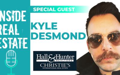 Inside Real Estate – Episode 101 – Kyle Desmond, Hall & Hunter Realtors