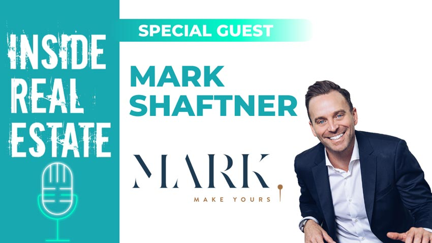 Inside Real Estate – Episode 106 – Mark Shaftner, Keller Williams