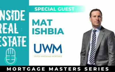 Inside Real Estate – Episode 112– Mat Ishbia, United Wholesale Mortgage