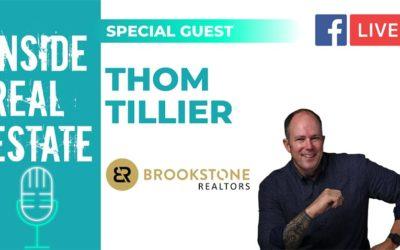 Inside Real Estate – Episode 126 – Thom Tillier, Brookstone Realtors