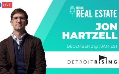 Inside Real Estate – Episode 131 – Jon Hartzell, Detroit Rising