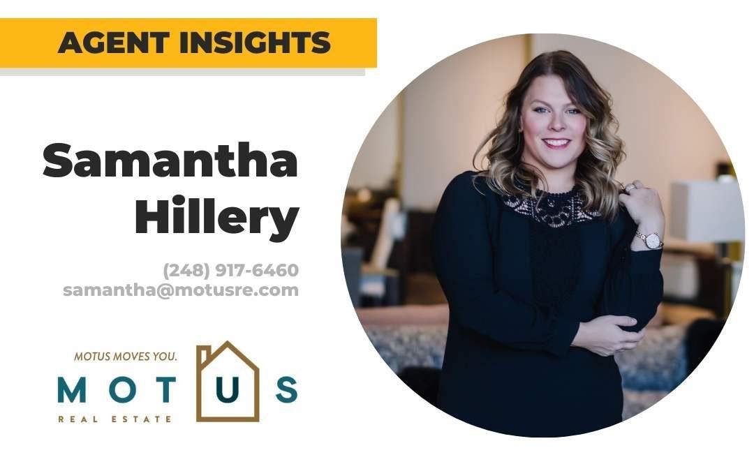 Michigan Real Estate Agent Tips – Samantha Hillery, Motus Real Estate