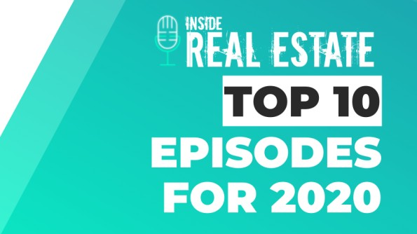 10 Most Popular Inside Real Estate Podcast Episodes from 2020