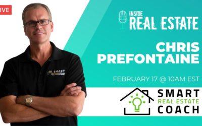 Chris Prefontaine, Smart Real Estate Coach – Episode 140 ┃Inside Real Estate