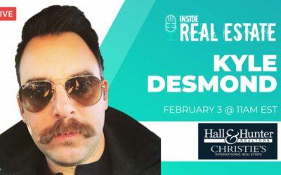 Kyle Desmond, Hall and Hunter Realtors – Episode 138 ┃Inside Real Estate