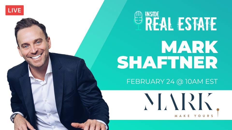 Mark Shaftner, Keller Williams – Episode 141┃Inside Real Estate