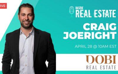 Craig Joeright, DOBI Real Estate  – Episode 148┃Inside Real Estate