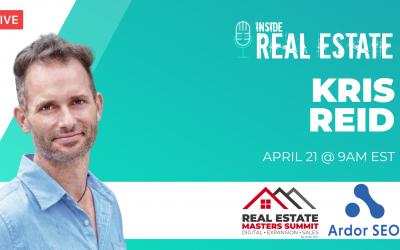 Kris Reid, Ardor SEO  – Episode 147┃Inside Real Estate
