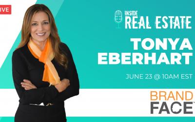 Tonya Eberhart, BrandFace – Episode 156┃Inside Real Estate