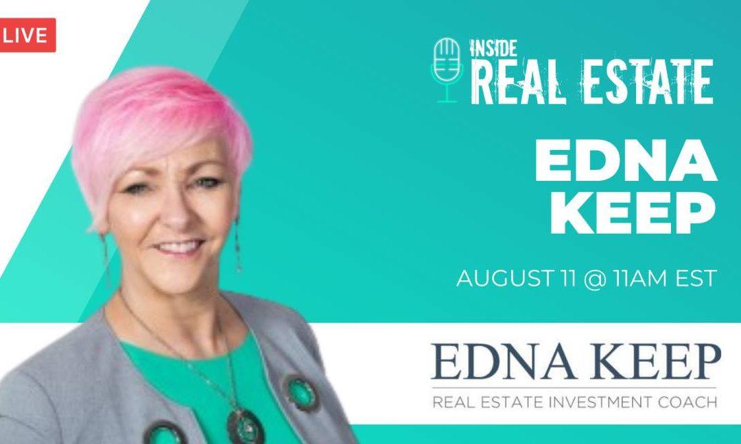 Edna Keep, Edna Keep Real Estate Coaching┃Inside Real Estate